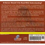 Al-Quran: Should it be read with Understanding? (CD)