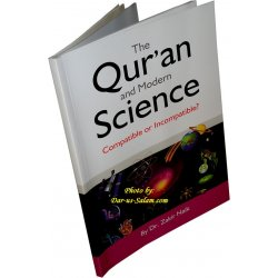 Qur'an & Modern Science - Compatible or Incompatible?