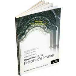 Prophet's Prayer Described (Sh. Albani)
