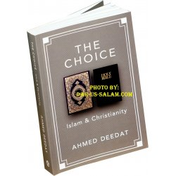 The Choice - Ahmed Deedat