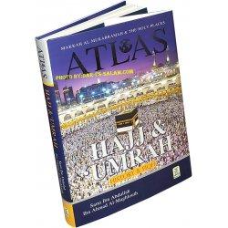 Atlas of Hajj & Umrah: History & Fiqh
