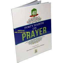 Forty Hadith on Prayer