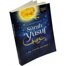 Lessons from Surah Yusuf