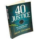 40 on Justice - The Prophetic Voice on Social Reform