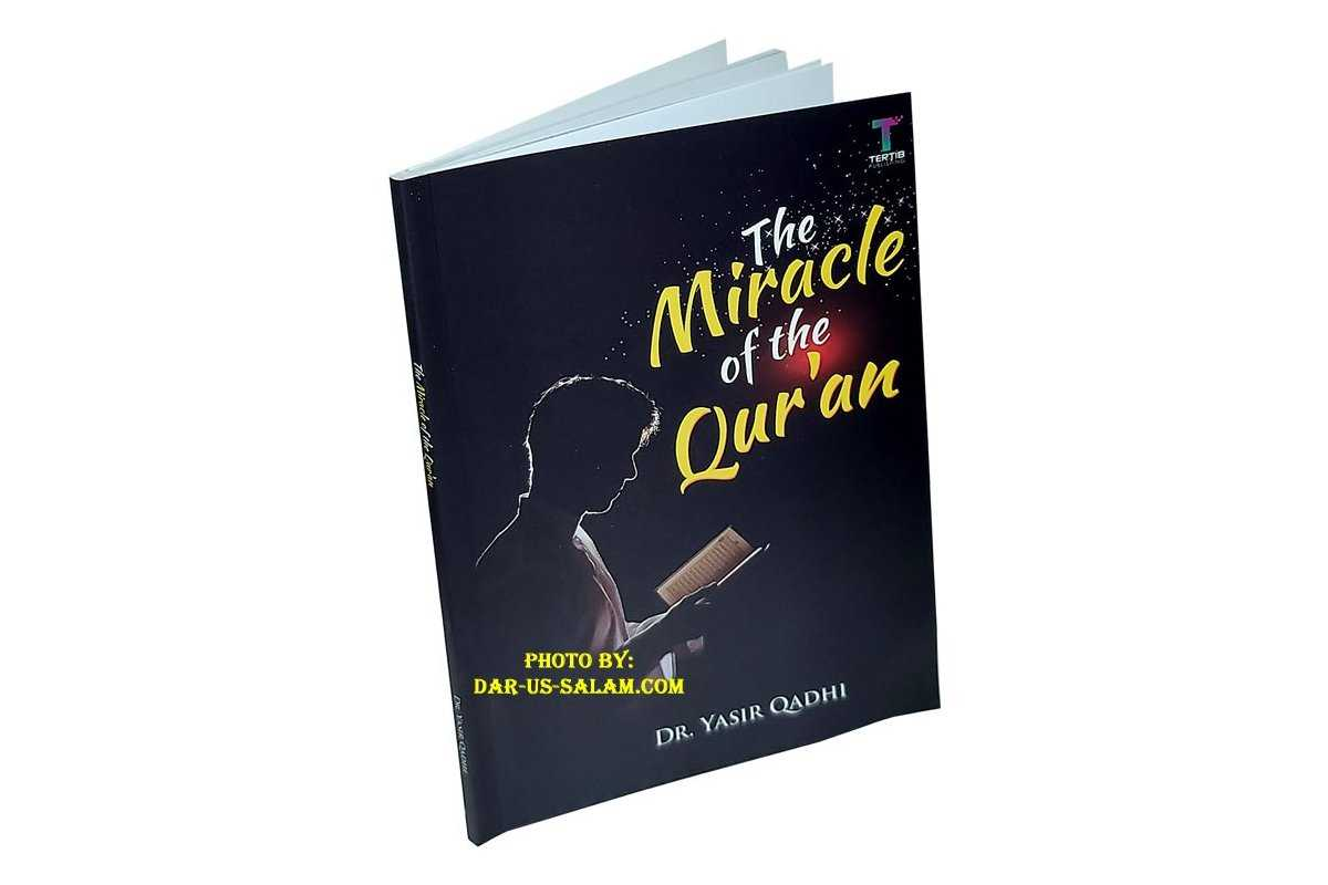 The Miracle of the Qur'an
