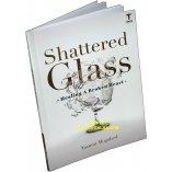 Shattered Glass - Healing a Broken Heart