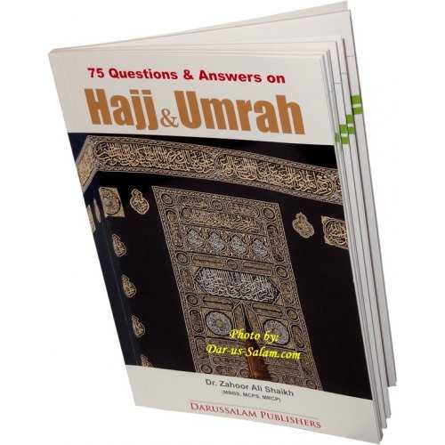 75 Q&A on Hajj & Umrah