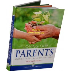 Loving our Parents - Stories of Duties & Obligations