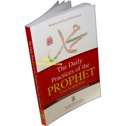 The Daily Practice of The Prophet (S)