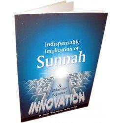 Sunnah & Caution Against Innovation