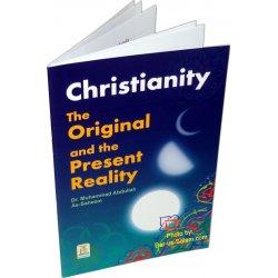 Christianity The Original & Present Reality