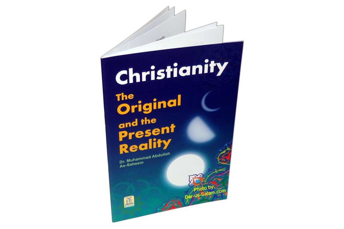 Christianity The Original & Present Reality