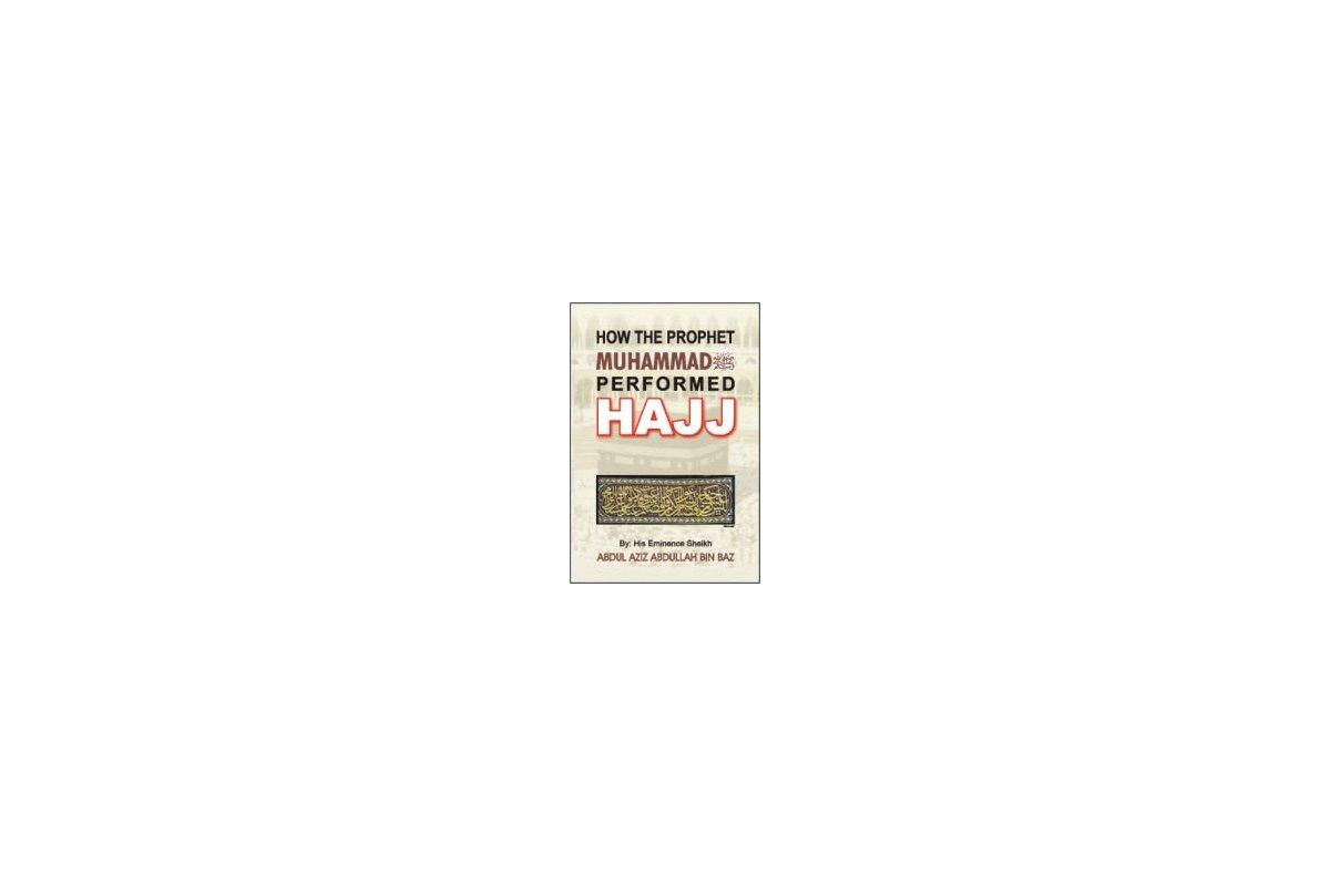 How The Prophet Muhammad (S) Performed Hajj